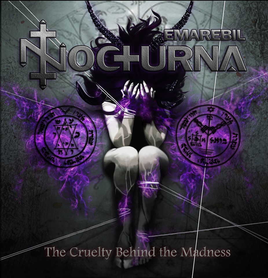 Emarebil Nocturna – The Cruelty Behind The Madness